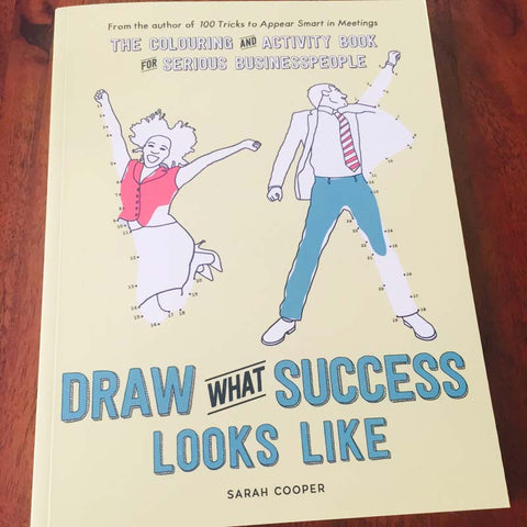 Signed by the Author: Draw What Success Looks Like