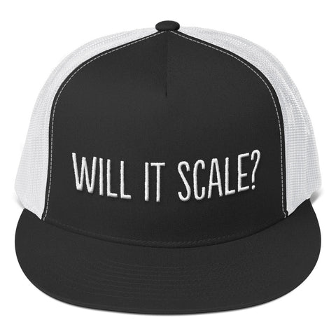 Will it Scale? Trucker Cap