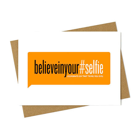 Believe in Your Self Greeting Card