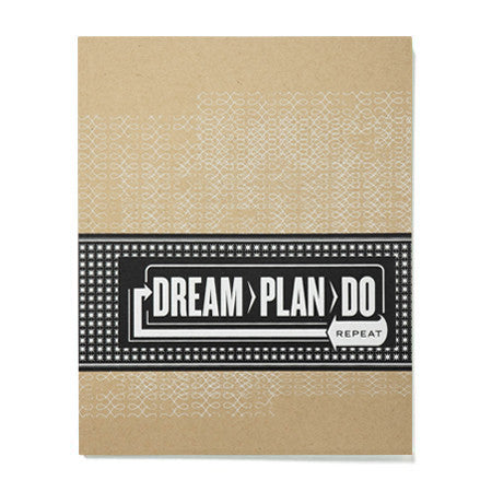 Dream > Plan > Do