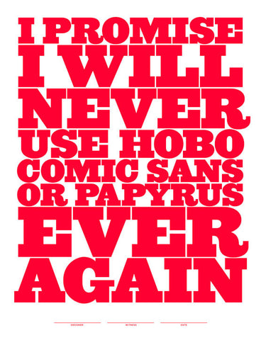 Never Use Comic Sans Poster