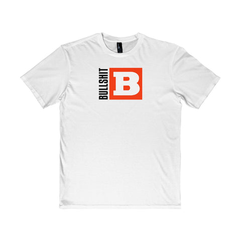B is for Bullshit District Tee