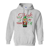 When I Think About You I Touch My Elf Hoodie