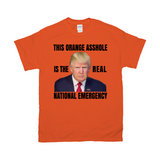 This Orange Asshole is the Real National Emergency Tee