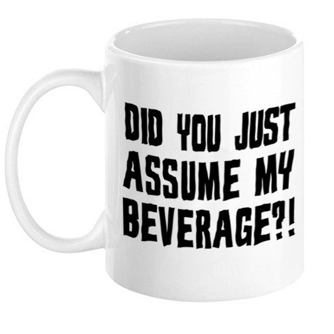 Did You Just Assume My Beverage? Mug - Domestic Platypus