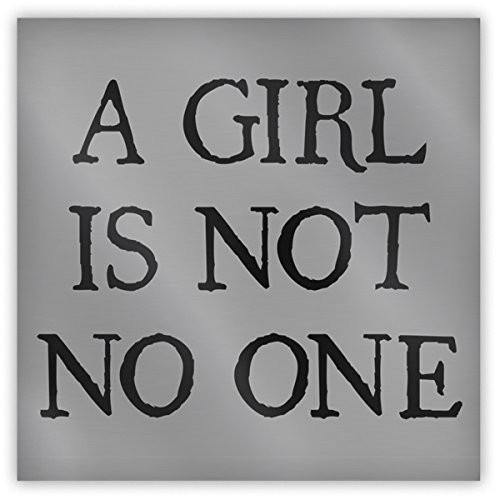 A Girl Is Not No One Magnet - Domestic Platypus
