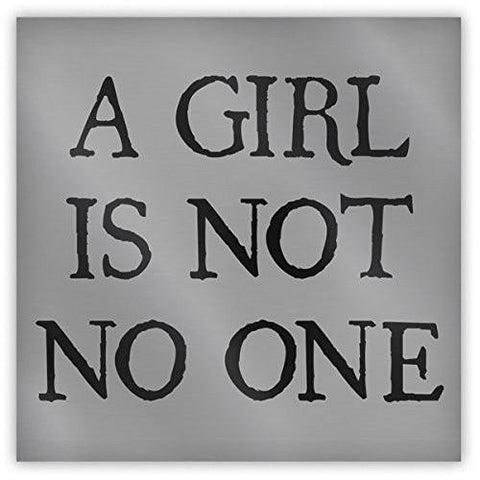 A Girl Is Not No One Magnet