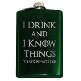 I Drink and I Know Things Flask - Domestic Platypus