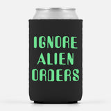 Ignore Alien Orders Can Cooler