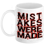 Mistakes Were Made Mug - Domestic Platypus