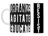 Organize Agitate Educate Mug