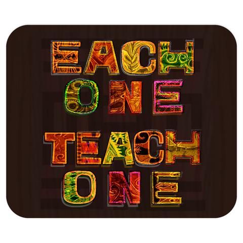 Each One Teach One Mousepad