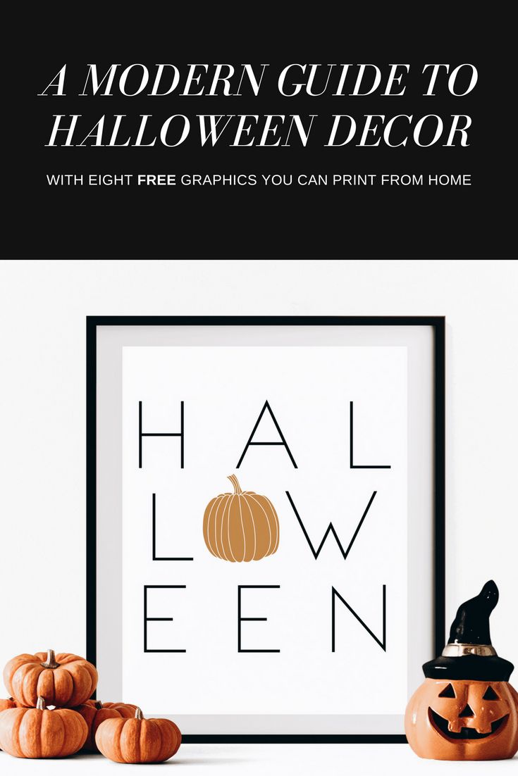 A Modern Guide to Halloween Decor + 8 Free Printables!