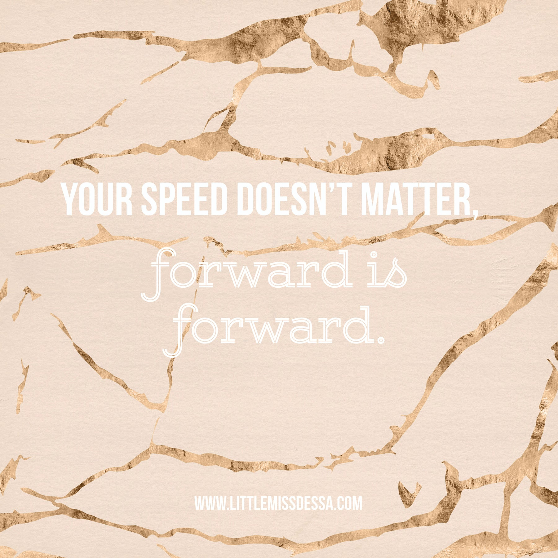Motivation: Forward, is forward.