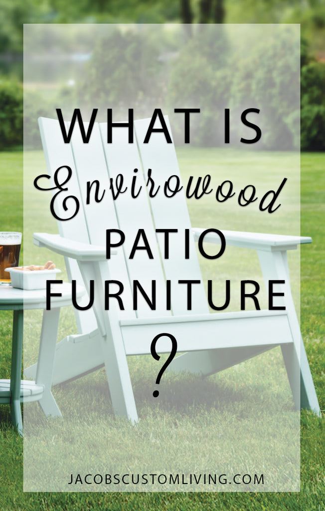 What is Envirowood Patio Furniture?
