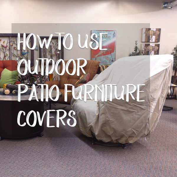 How To Use Outdoor Patio Furniture Covers | Spokane WA