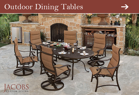 Outdoor Dining Tables at Jacobs Custom Living