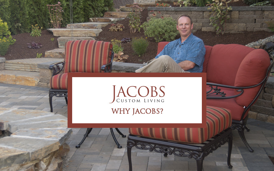 Why Choose Jacobs Custom Living?