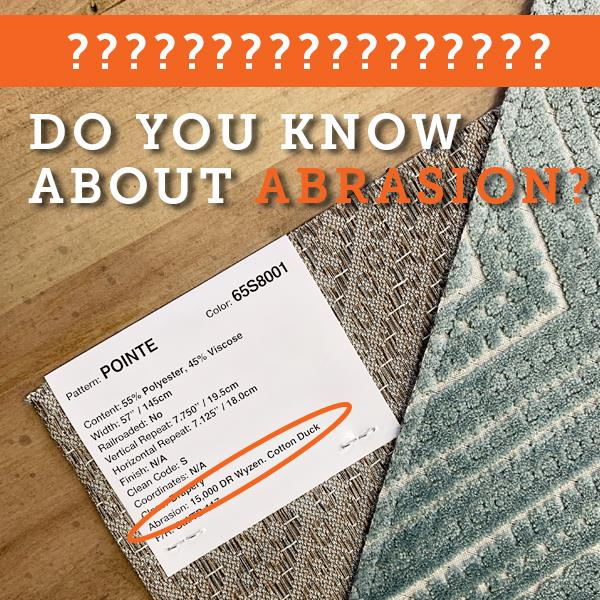 Do you know about fabric abrasion at Jacobs Custom Living