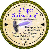 +2 Viper Strike Fang