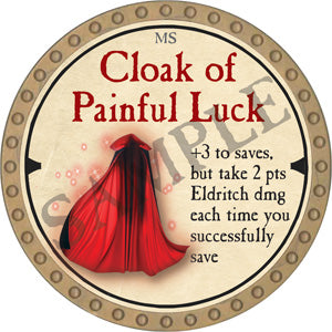 Cloak of Painful Luck