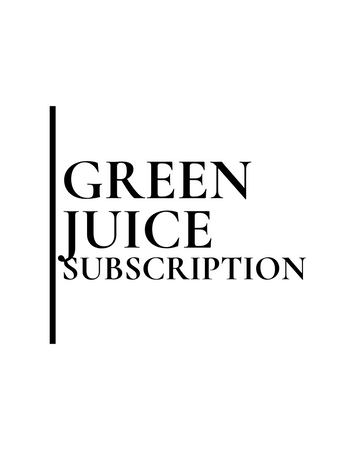 Green Juice Subscription
