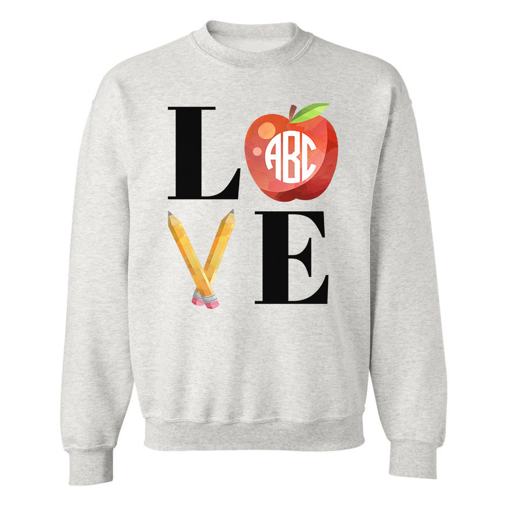 Monogrammed Teacher LOVE Sweatshirt