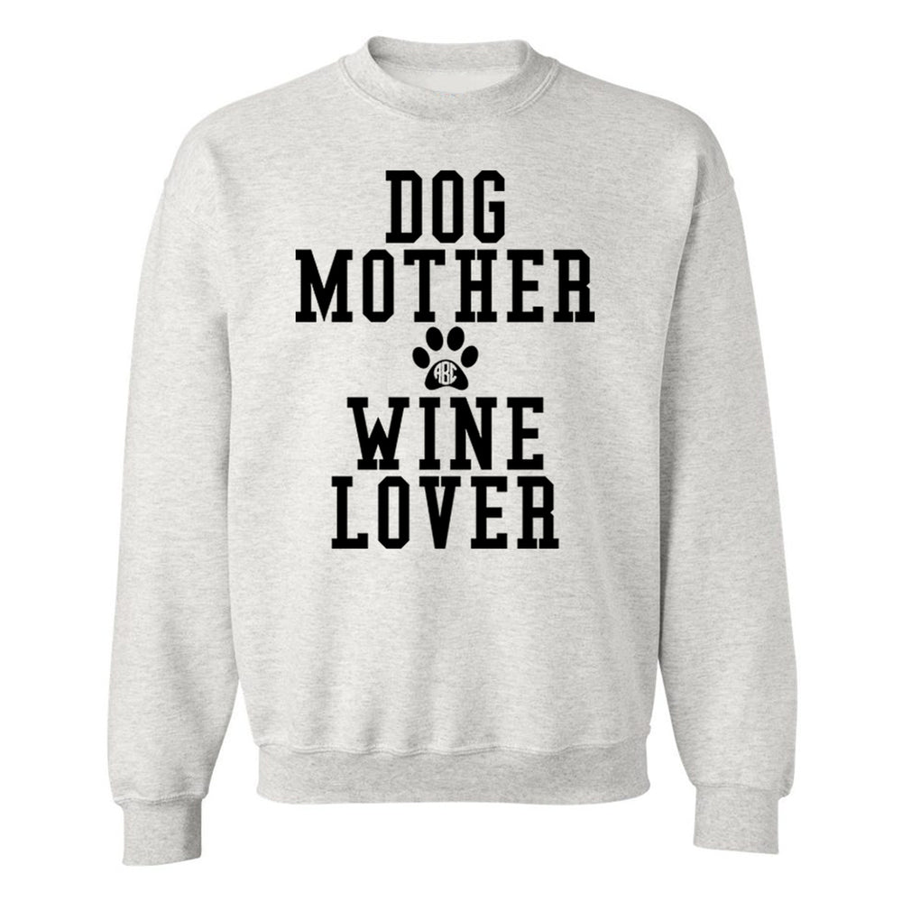 Monogrammed Dog Mother Wine Lover Sweatshirt
