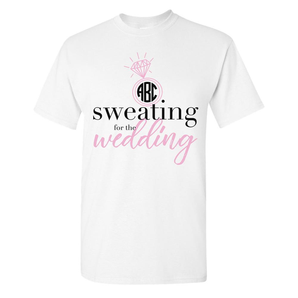 Monogrammed Sweating for the Wedding T-Shirt