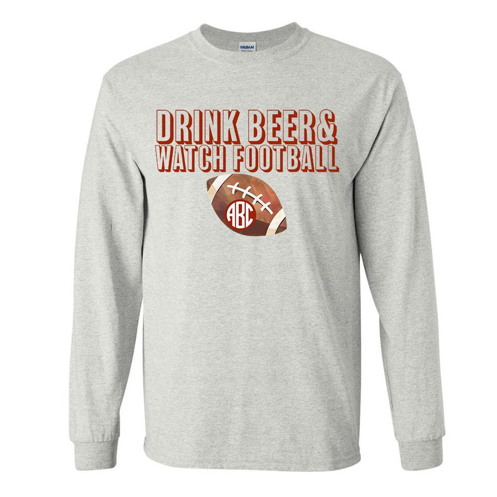 Monogrammed 'Drink Beer & Watch Football' Long Sleeve T-Shirt