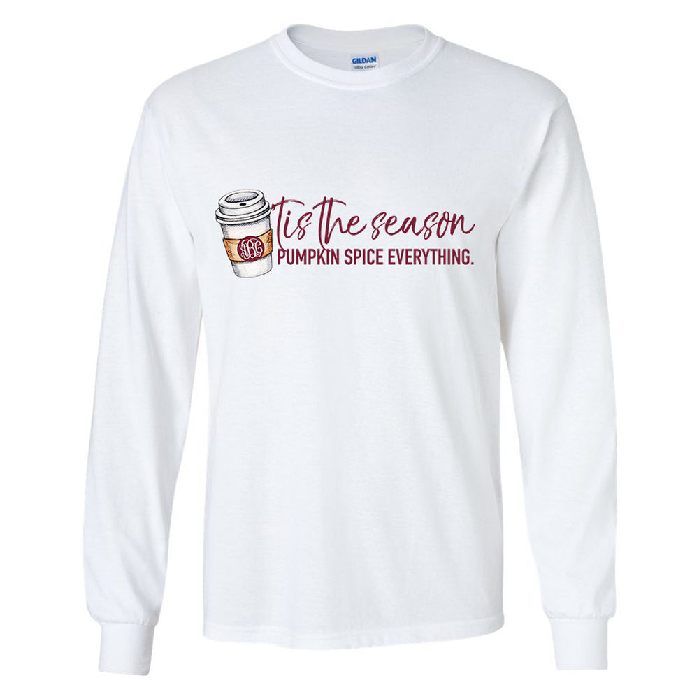 Monogrammed Tis The Season For Pumpkin Spice Long Sleeve Shirt