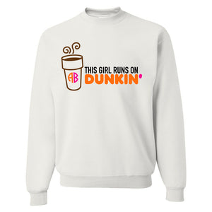 Monogrammed This Girl Runs On Dunkin' Donuts Crewneck Sweatshirt