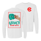 Monogrammed Grinch Before Coffee Front & Back Long Sleeve Shirt