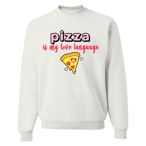 Monogrammed Pizza Is My Love Language Valentine's Day Sweatshirt