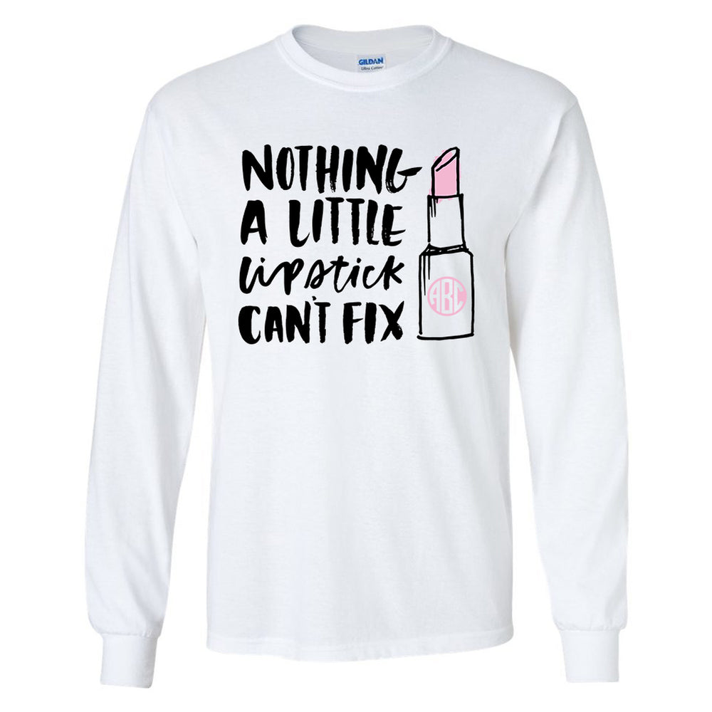 Monogrammed Nothing A Little Lipstick Can't Fix Long Sleeve Shirt