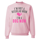 Monogrammed I'm Not A Regular Mom, I'm A Dog Mom Sweatshirt