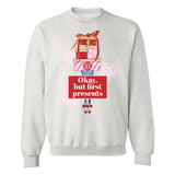 Monogrammed Okay But First Presents Crewneck Sweatshirt