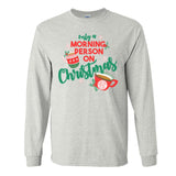 Monogrammed Only A Morning Person On Christmas Long Sleeve T-Shirt