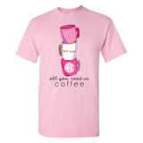 Monogrammed All You Need Is Coffee T-Shirt