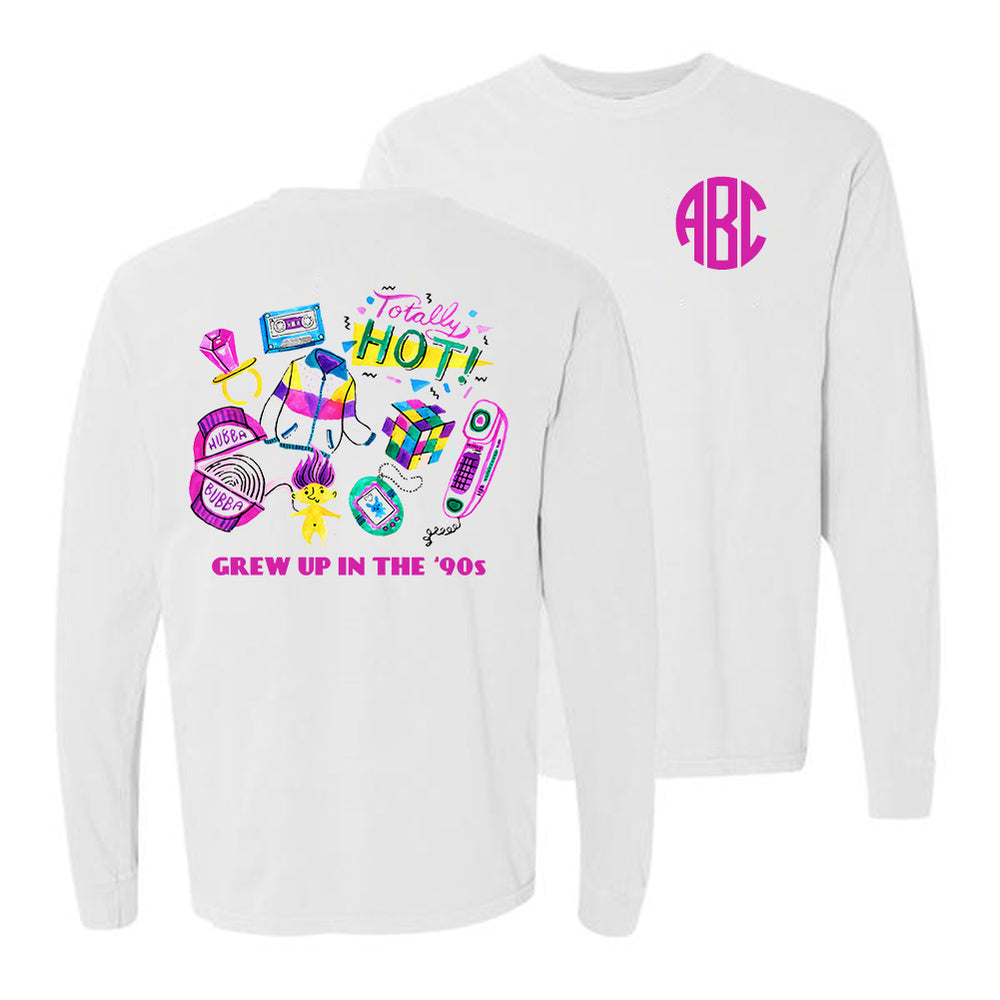 Monogrammed 90s Girl Grew Up In The 90s Front & Back Long Sleeve Shirt