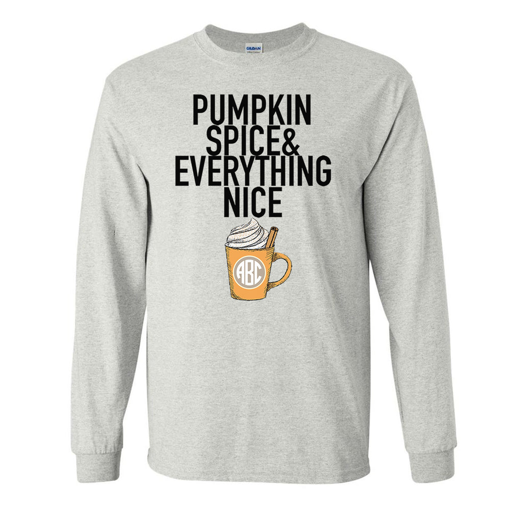 Monogrammed Pumpkin Spice & Everything Nice Long Sleeve Shirt