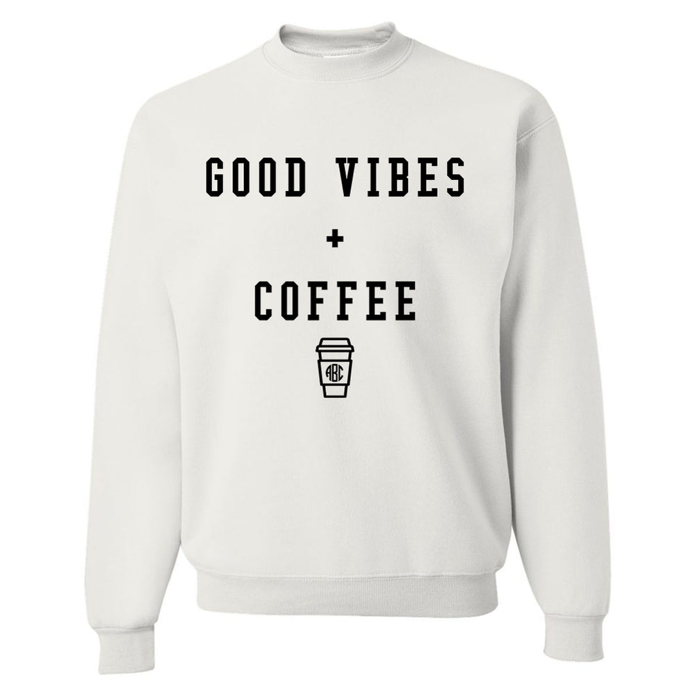 Monogrammed Good Vibes & Coffee Sweatshirt