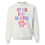 Monogrammed My Dog Is My Valentine Sweatshirt