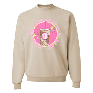 Monogrammed 'Bring Me Iced Coffee Please' Crewneck Sweatshirt