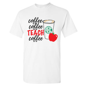 Monogrammed Coffee Coffee Teach Coffee T-Shirt