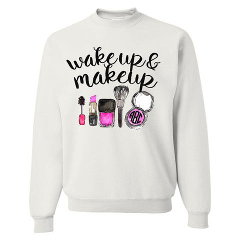 Monogrammed 'Wake up and Make Up' Crewneck Sweatshirt