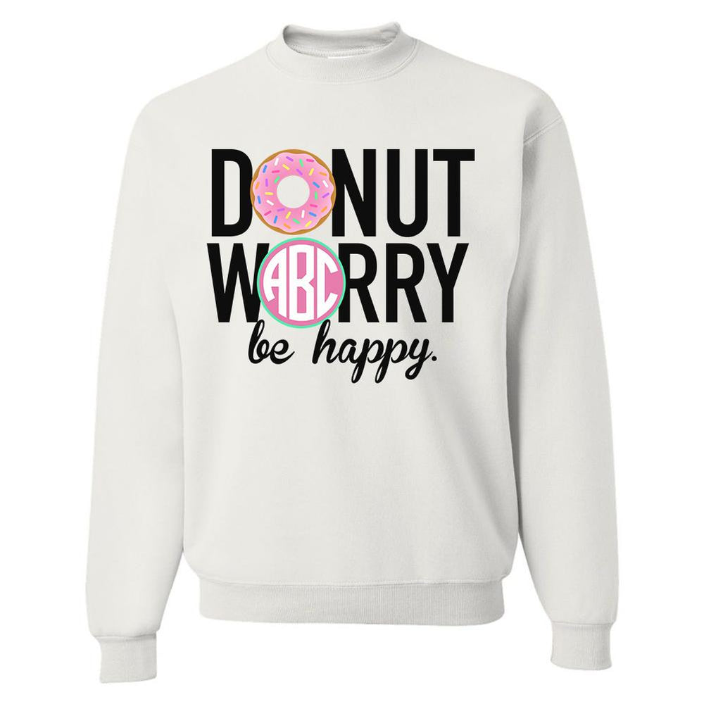 Monogrammed Donut Worry Be Happy Sweatshirt