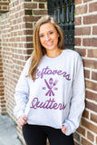 Monogrammed Thanksgiving Leftovers Are For Quitters Sweatshirt