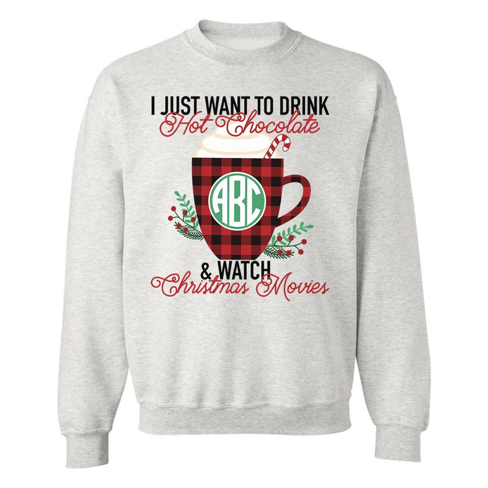 Monogrammed 'Hot Chocolate & Christmas Movies' Crewneck Sweatshirt
