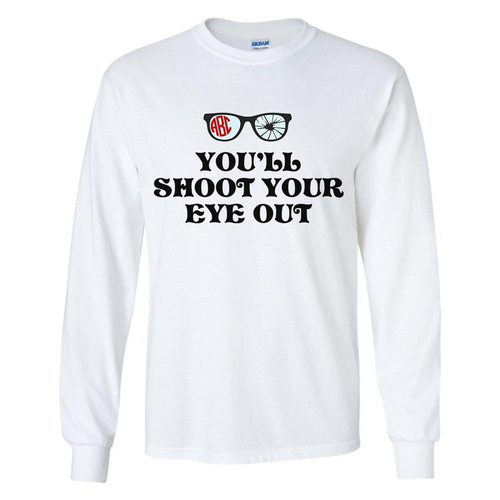 "Monogrammed A Christmas Story Long Sleeve Shirt ""You'll shoot your eye out"""